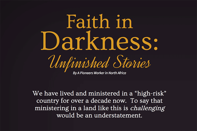 Faith in Darkness